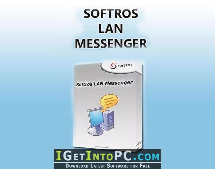 softros lan messenger 9 full version free download
